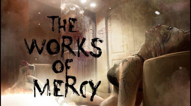 La recensione di The Works of Mercy